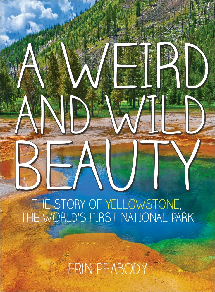 A Weird and Wild Beauty, the Story of Yellowstone the World's First National Park | Episode 009 of the Vacation Mavens family travel podcast