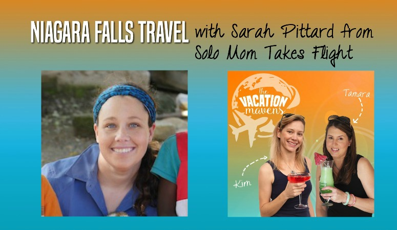 Niagara Falls Travel with Sarah Pittard from Solo Mom Takes Flight