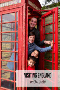 Visiting England with Kids -- tips from an expat on when to go, how to structure a trip and favorite family-friendly hotels