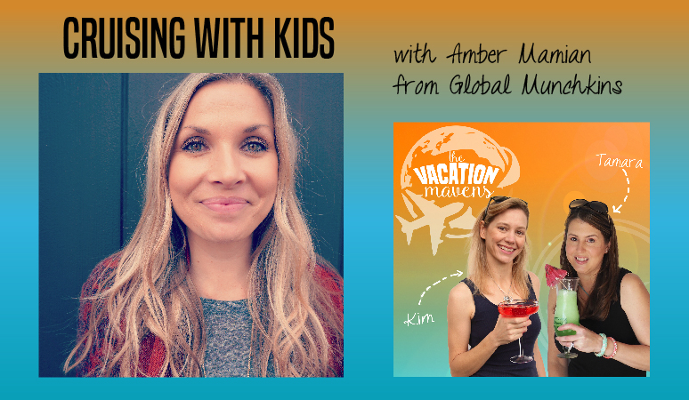 Amber Mamion Global Munchkins Cruising with Kids Podcast