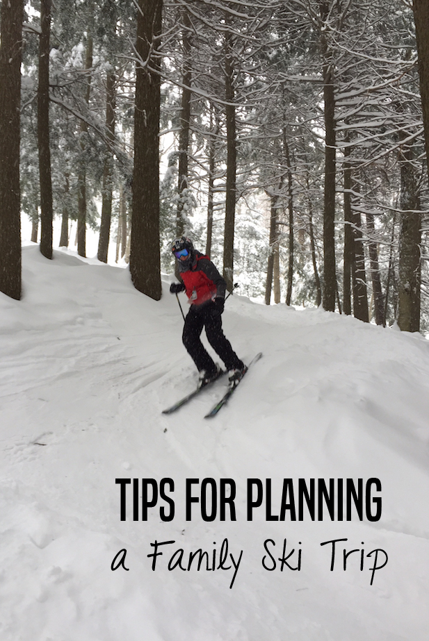 Tips for planning a family ski trip -- what to pack, where to go and how to prepare for your first family ski trip