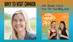 Claudia LaRoye on the Vacation Mavens podcast