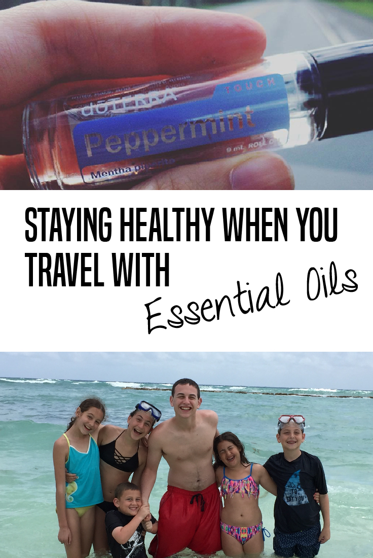 Staying healthy when you travel with essential oils | Family travel | Using Essential Oils when traveling