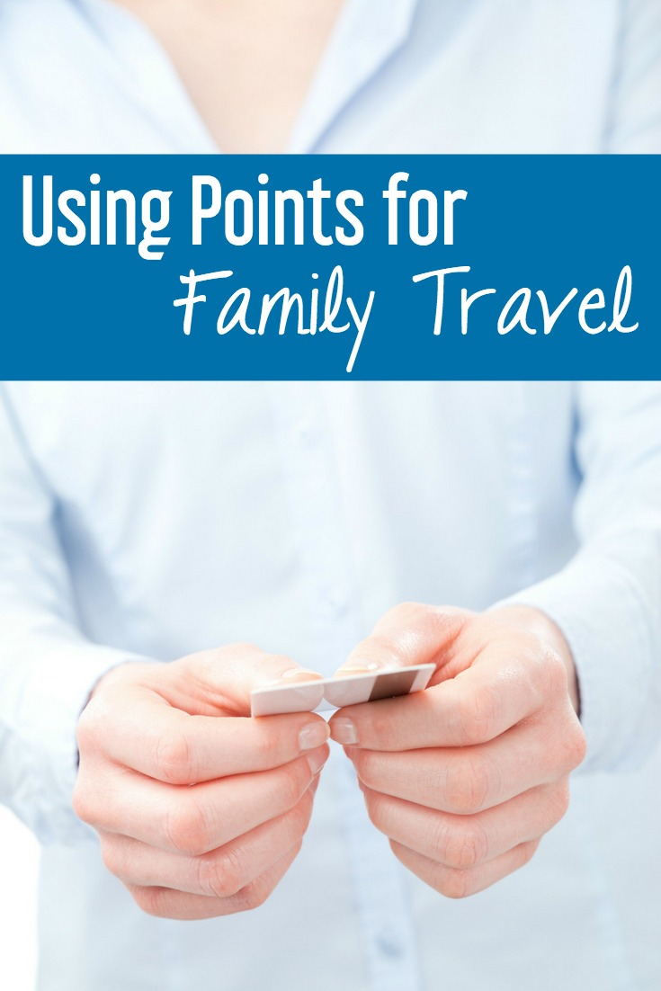 Using points for family travel | travel hacking | budget travel | travel hacking tips
