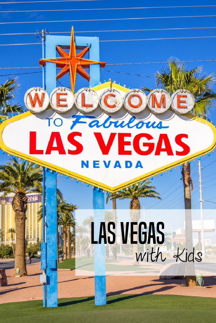Vegas with kids | Las Vegas tips | Visiting Las Vegas with kids | Things to do with kids in Las Vegas