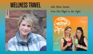 Wellness travel with Elena Sonnino