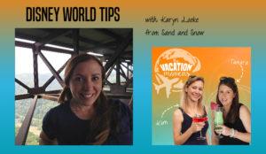 Walt Disney World tips podcast with Karyn Locke