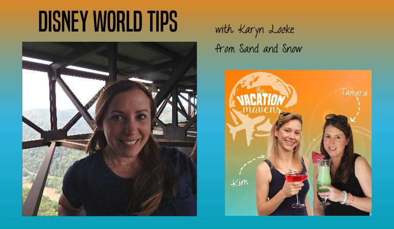 Walt Disney World tips podcast with Karyn Locke