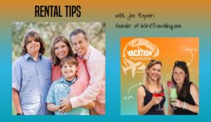 Vacation rental tips with Jen Reyneri