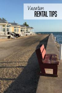 Vacation rental tips | Family vacation tips | Family travel tips
