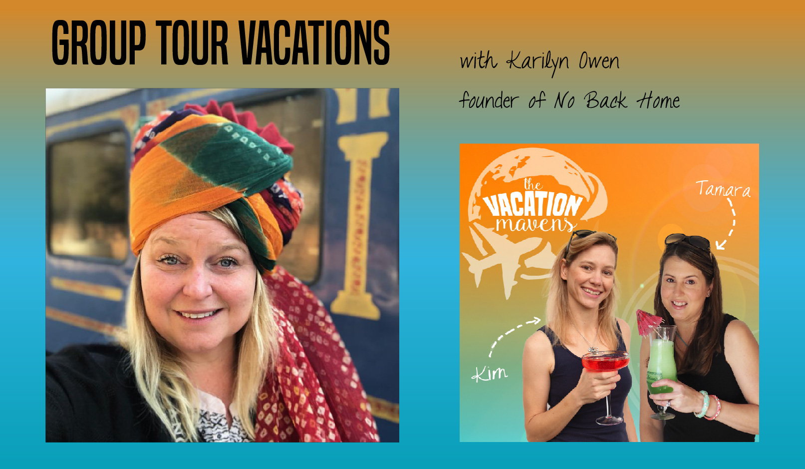 Group tour vacations with Karilyn Owen