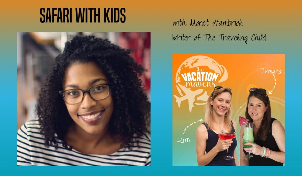 Planning a family safari with Monet Hambrick
