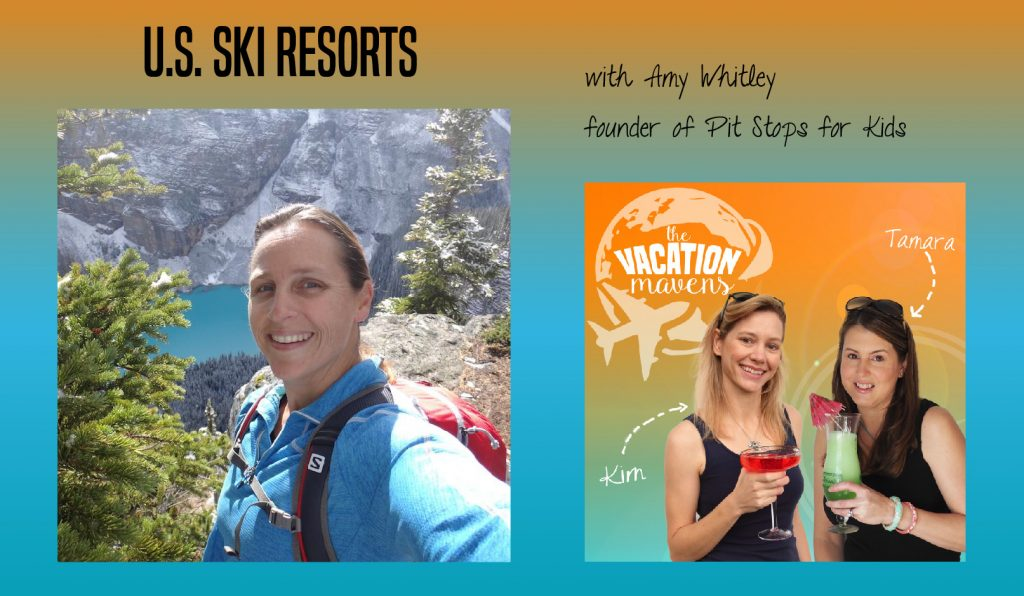 Amy Whitley, Pitstops for Kids, on the Vacation Mavens family travel podcast