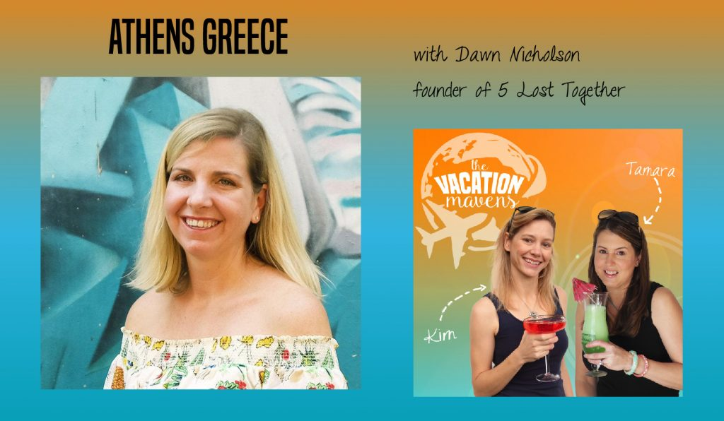 Athens Greece with kids Vacation Mavens family travel podcast