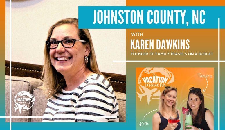 Johnston County North Carolina podcast with Karen Dawkins