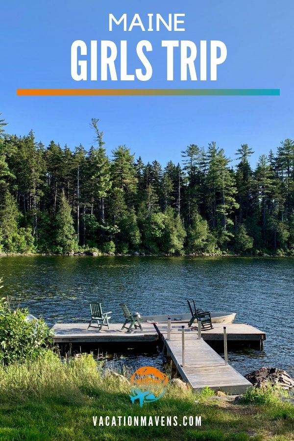 Planning a Maine girl's trip to the lakes and mountains region #maine #girlstrip #mooseheadlake