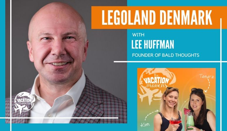 Vacation Mavens podcast episode: Legoland Denmark