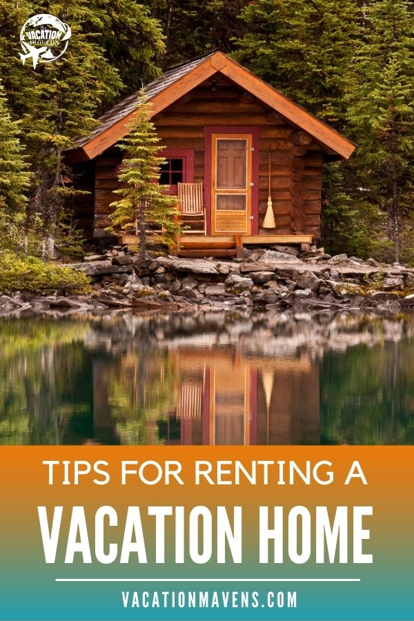 Tips for renting a vacation home and what to pack