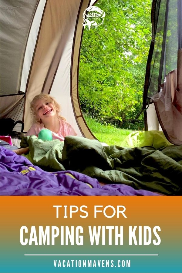 Tips for camping with kids on the Vacation Mavens podcast
