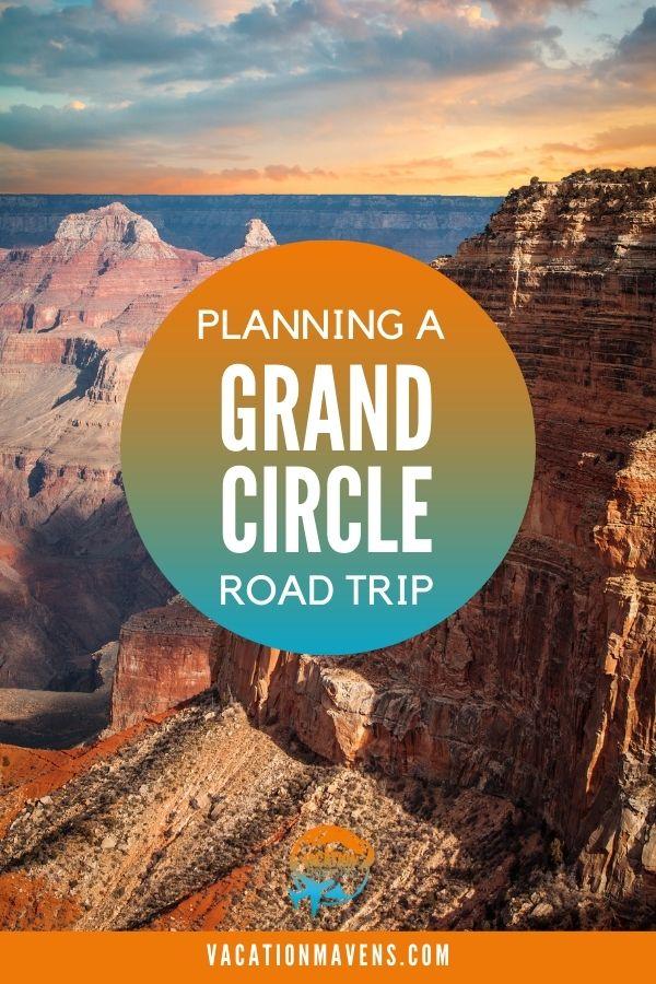 Planning a Grand Circle Road Trip