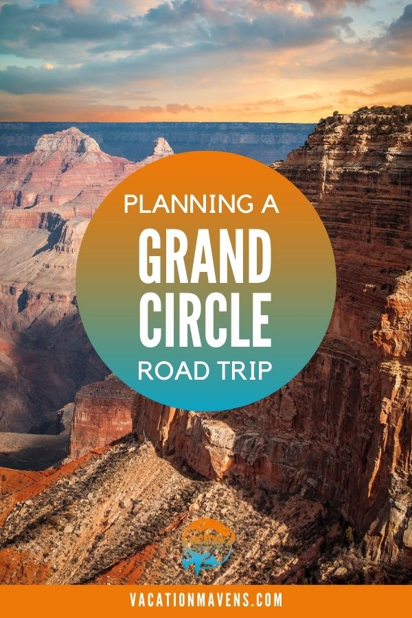 Planning a Grand Circle Road Trip text on top of picture of the Grand Canyon